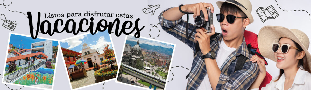 Vacaciones en Medellín